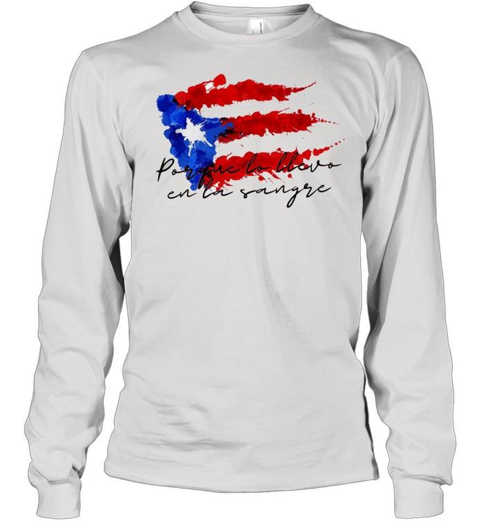 Llevo en la sangre American flag shirt Long Sleeved T-shirt
