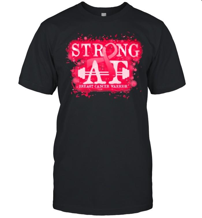 Strong AT Breast Cancer Warrior Shirt
