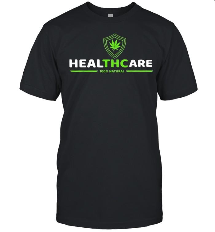 THC Healthcare Cannabis Medical Marijuana shirt
