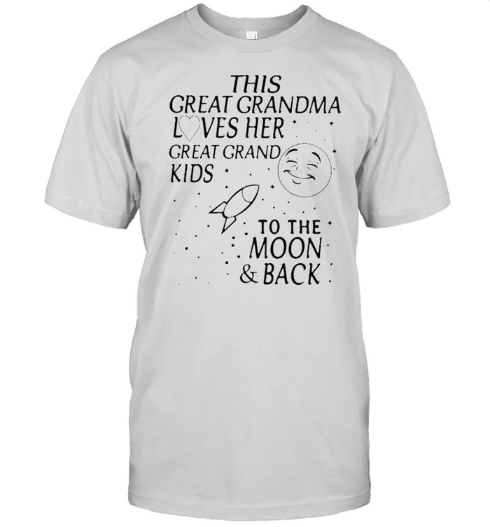 This Great Grandma Loves Her Great Grand Kids To The Moon And Back  Classic Men's T-shirt