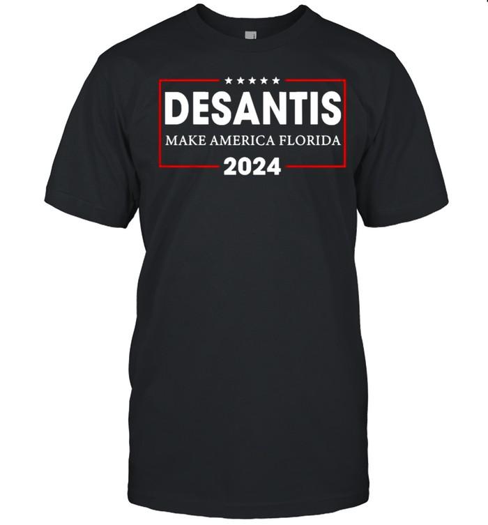 DeSantis 2024 Make America Florida Republican Election T-Shirt