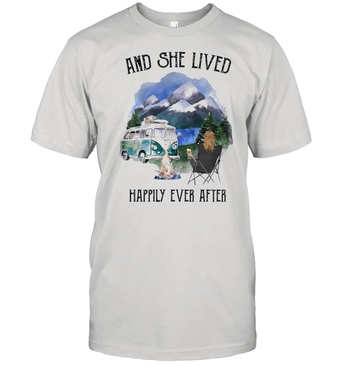 Camping and she lived happily ever after shirt