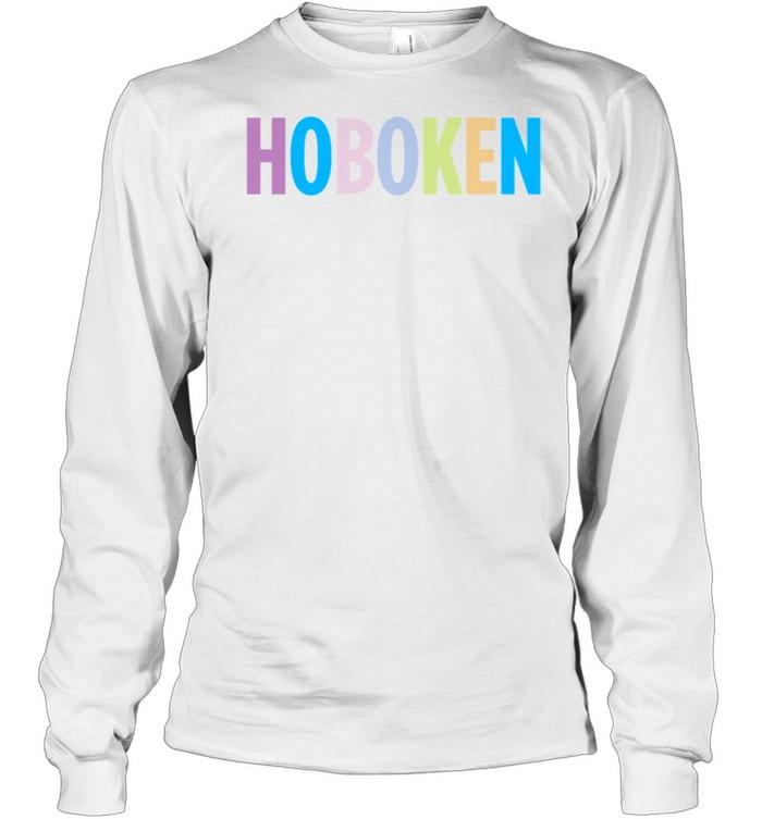 Hoboken New Jersey Colorful Type shirt Long Sleeved T-shirt