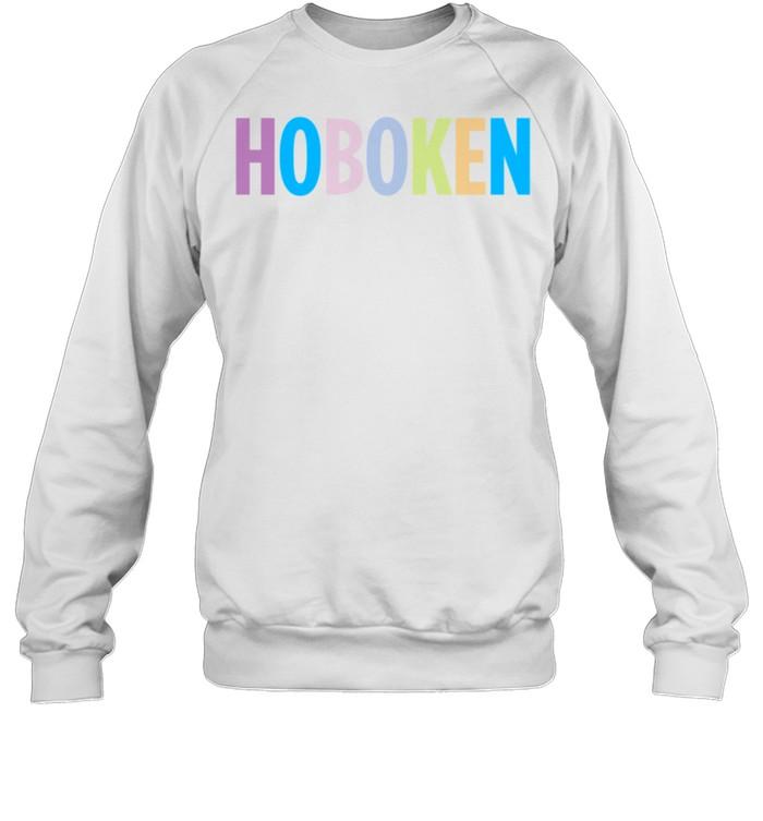 Hoboken New Jersey Colorful Type shirt Unisex Sweatshirt
