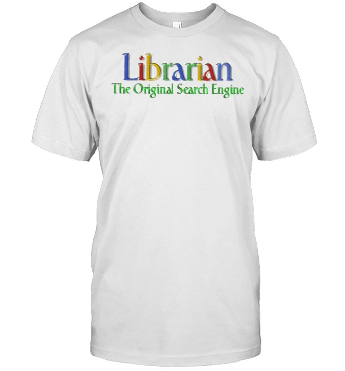 Librarian The Original Search Engine  Classic Men's T-shirt