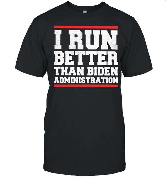 I run better than Biden administration shirt Classic Men's T-shirt