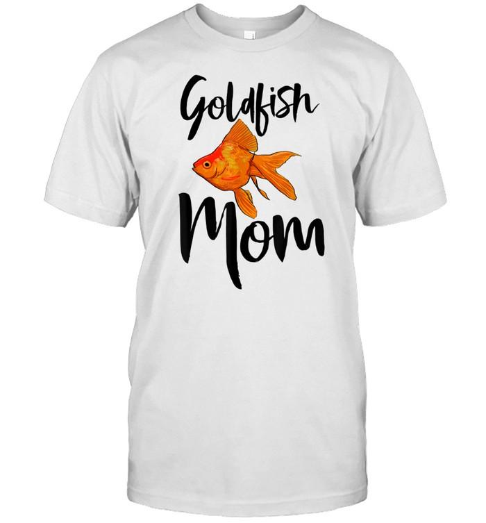 Goldfish Mom Tee Aquarium Fishs Love shirt