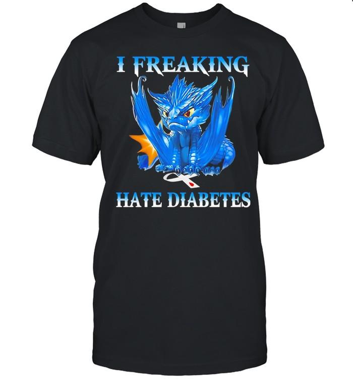 dragon I freaking hate diabetes shirt