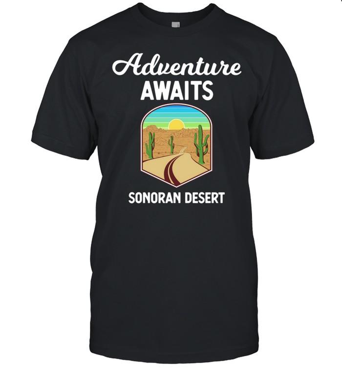 Sonoran Desert Adventure Weekend Vacation shirt