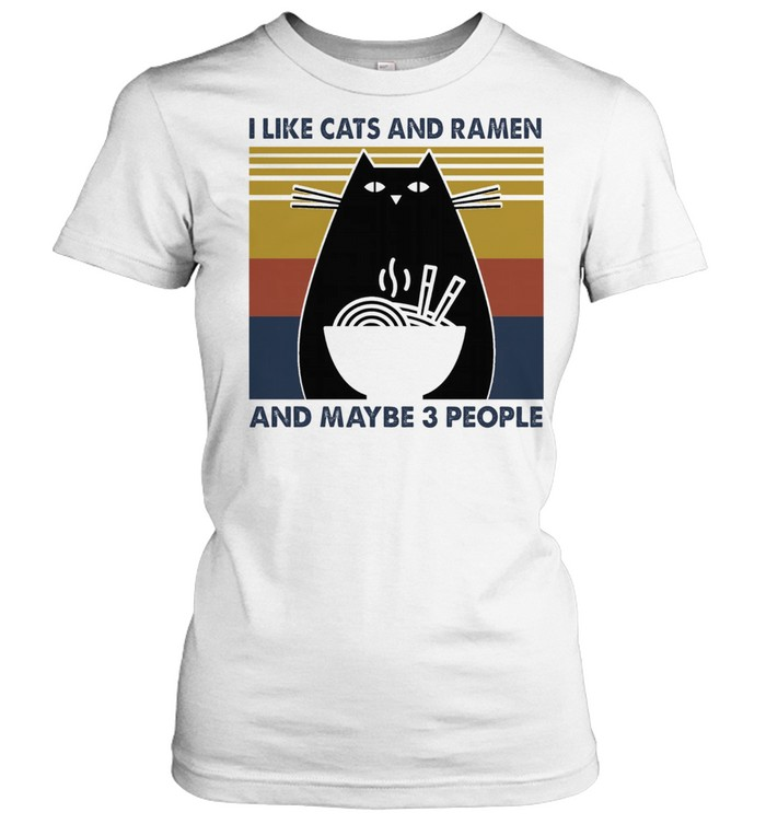 I like Cats and Ramen and maybe 3 people vintage shirt Classic Women's T-shirt