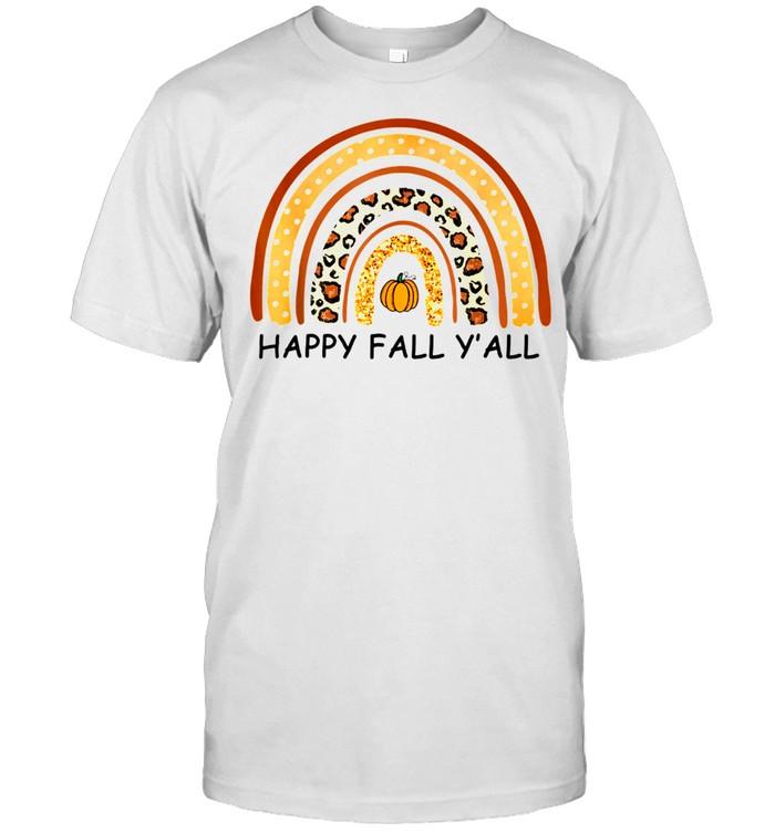 Autumn Happy Fall Y'All Raibow Fall shirt