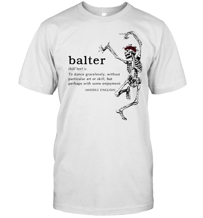 Skeleton balter to dance gracelessly without particular shirt