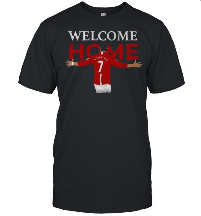 Ronaldo Manchester United shirt Ronaldo Welcome Home CR7 Returns Ronaldo MUFC Unisex T-Shirt