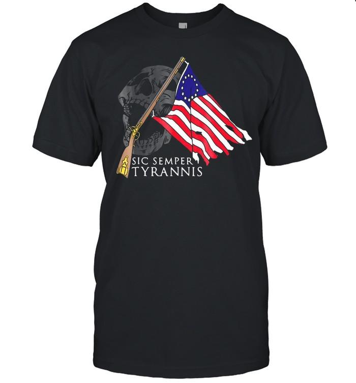 Sic Semper Tyrannis Betsy Ross Flag T-shirt