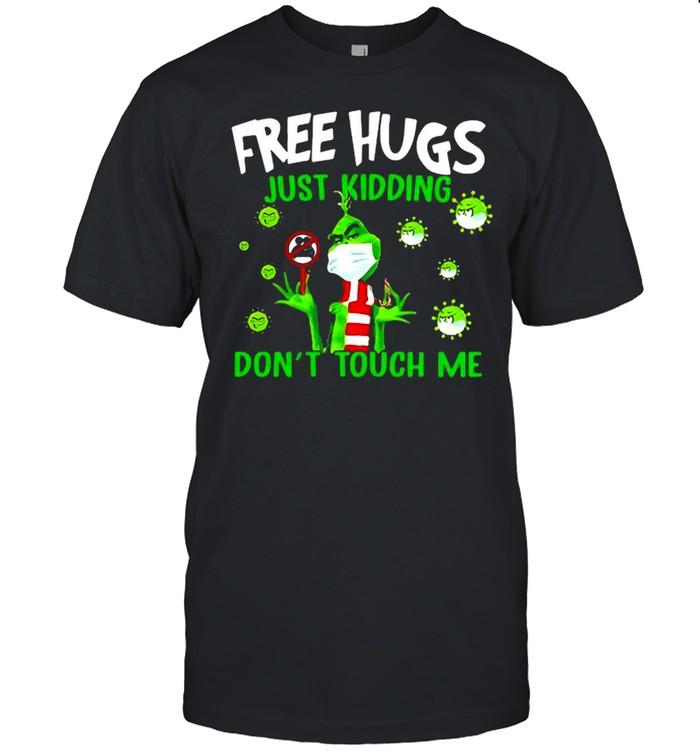 Grinch Free Hugs Just Kidding Don't Touch Me Coronavirus T-shirt