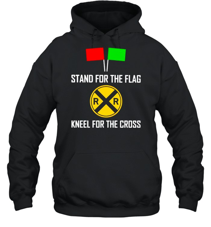 Stand for the flag kneel for the cross shirt Unisex Hoodie