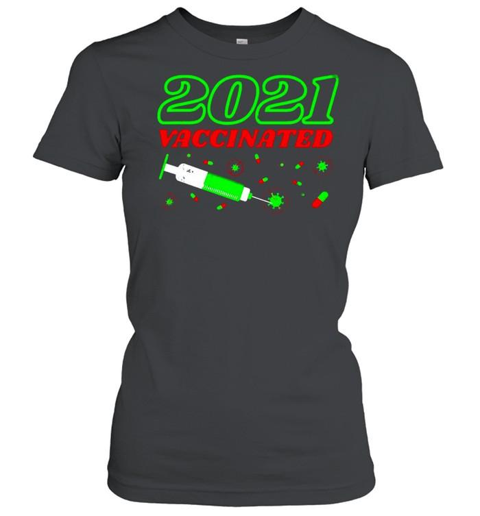 Geimpft 2021 Vaccinated Impfung Praxis Impfzentrum Lustiges T-shirt Classic Women's T-shirt