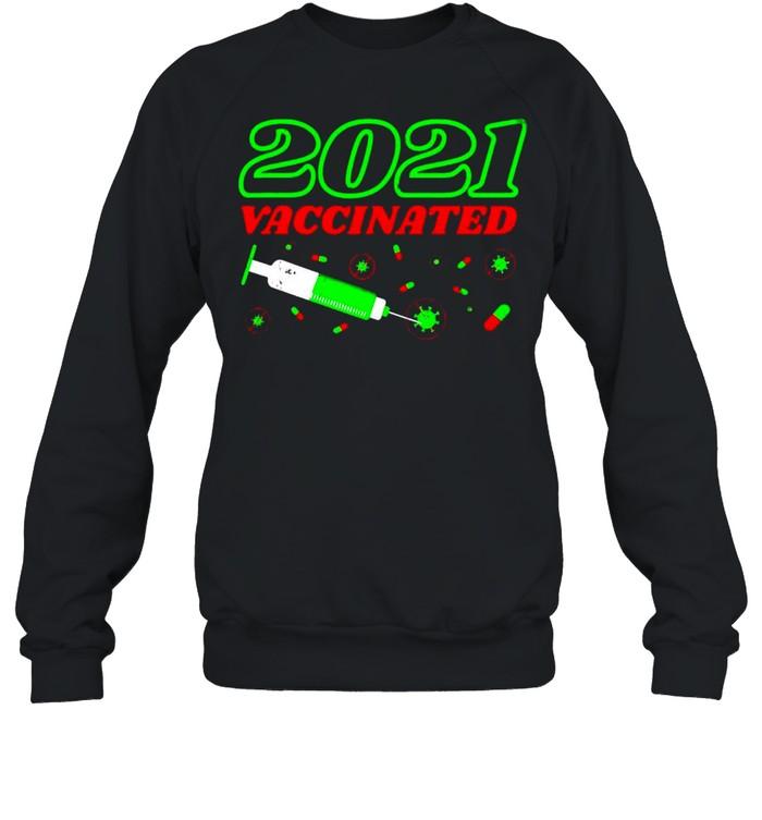 Geimpft 2021 Vaccinated Impfung Praxis Impfzentrum Lustiges T-shirt Unisex Sweatshirt