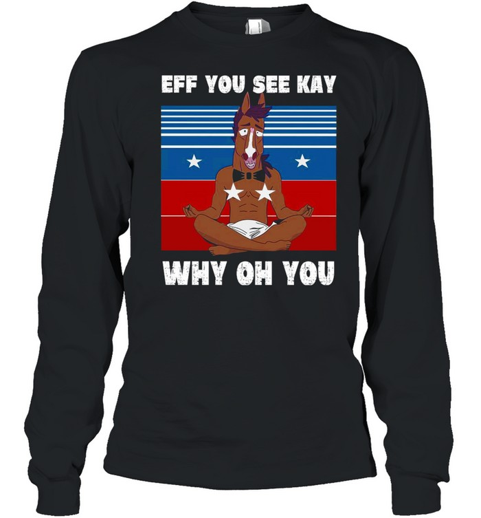 Horse Yoga Eff You See Kay Why Oh You Vintage  Long Sleeved T-shirt