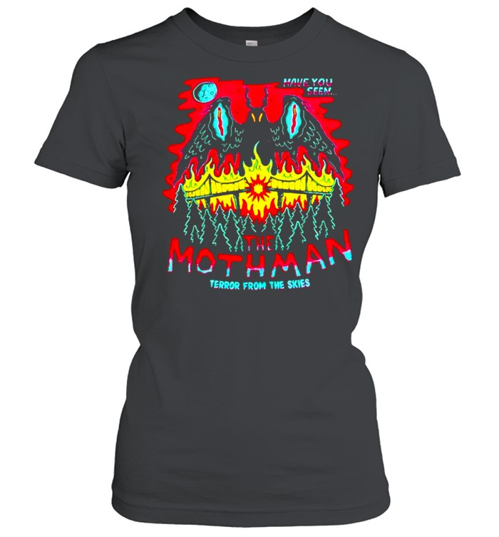 Have you seen The Mothman terror from the skies shirt Classic Women's T-shirt
