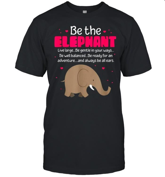 Be The Elephant Zookeeper Animal T-shirt