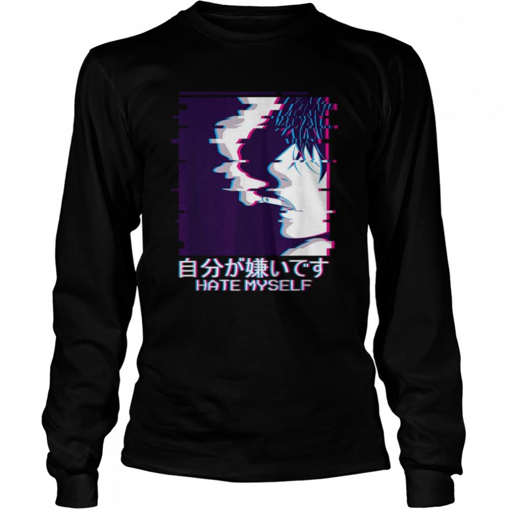Vaporwave Aesthetic Anime Boy Sad Japanese Hate Myself shirt Long Sleeved T-shirt