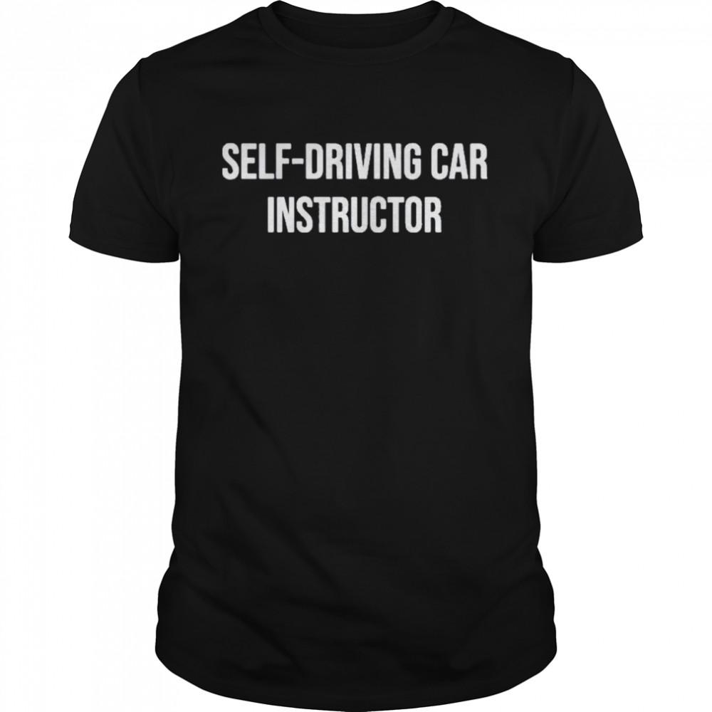 Self Driving car instructor dirty tesla shirt