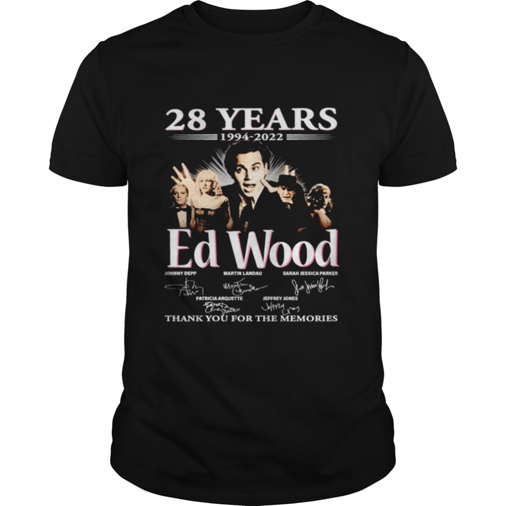 28 years 1994 2022 Ed Wood signatures thank you for the memories shirt
