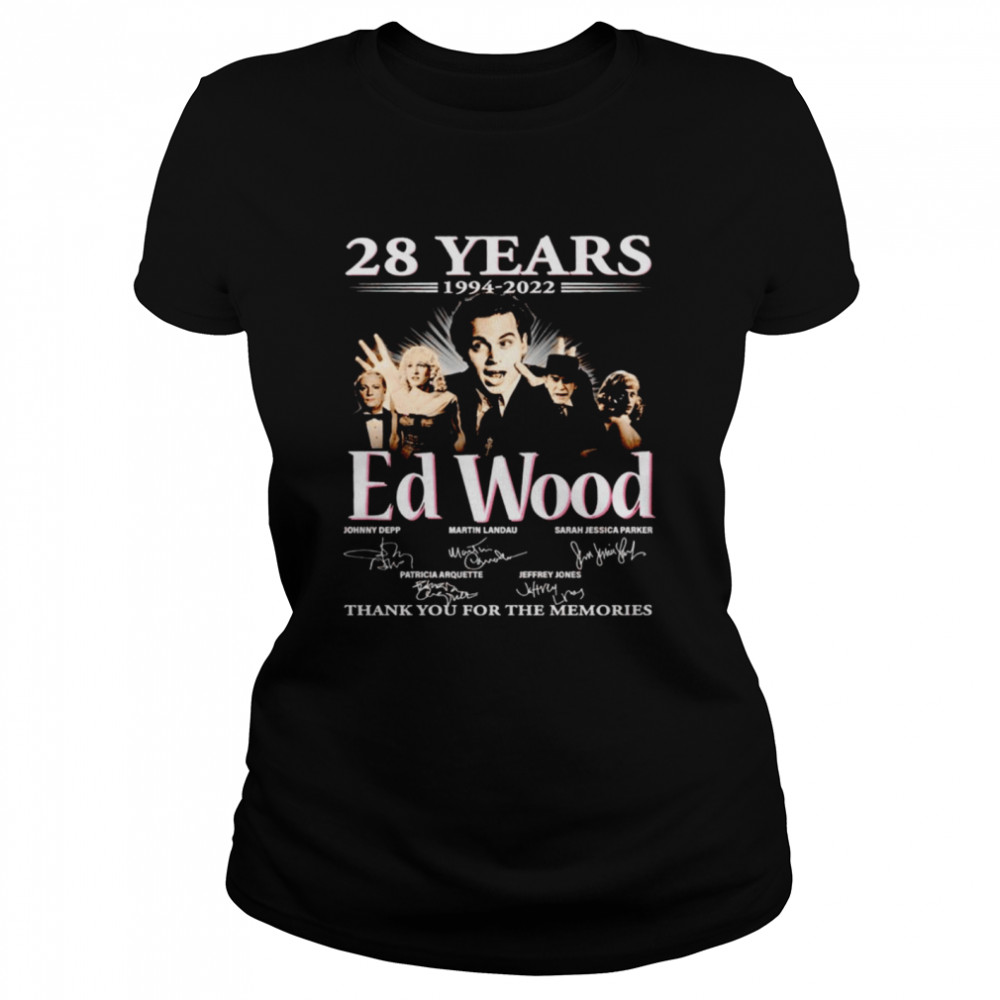 28 years 1994 2022 Ed Wood signatures thank you for the memories shirt Classic Women's T-shirt