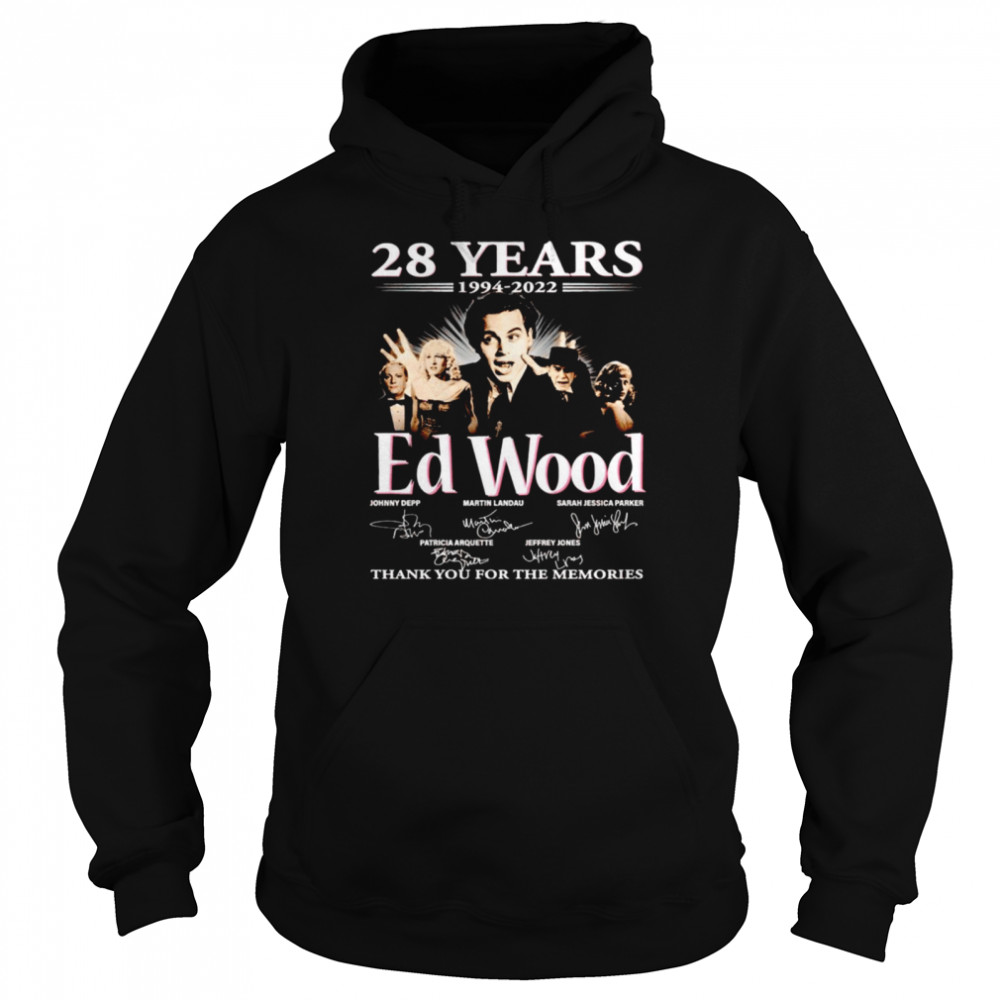 28 years 1994 2022 Ed Wood signatures thank you for the memories shirt Unisex Hoodie