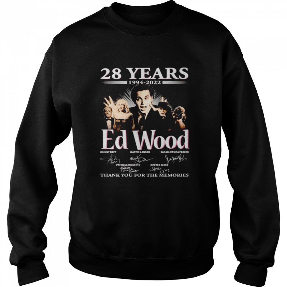 28 years 1994 2022 Ed Wood signatures thank you for the memories shirt Unisex Sweatshirt