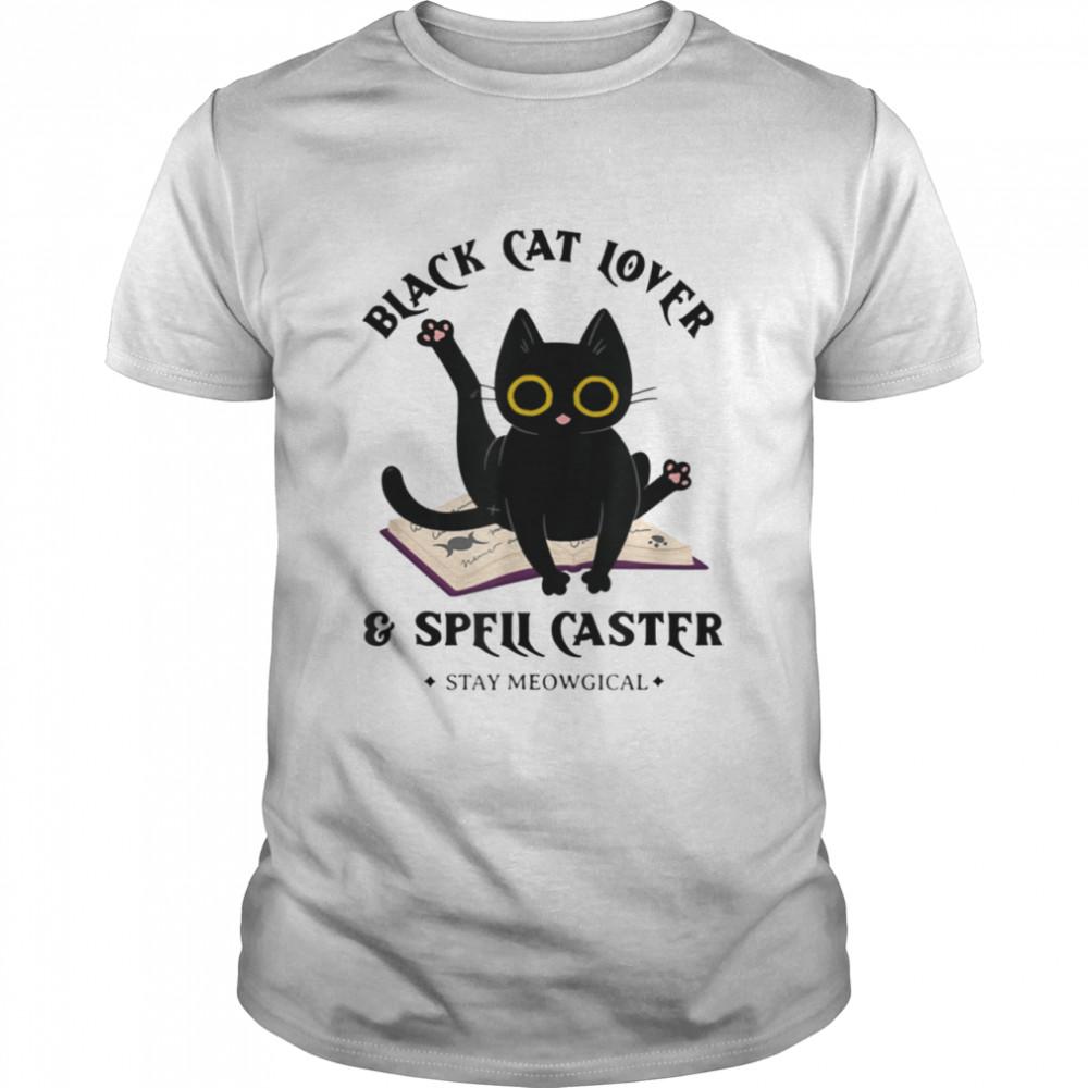 Black Cat Lover Spell Caster for Halloween shirt