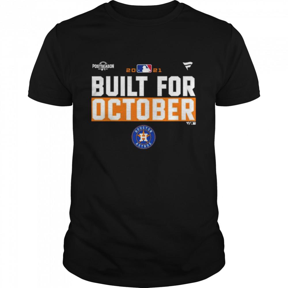 Houston Astros 2021 postseason built for October shirt Classic Men's T-shirt