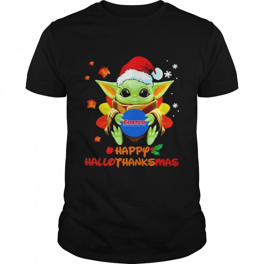 Baby Yoda hug Costo Wholesale Happy Hallothanksmas shirt