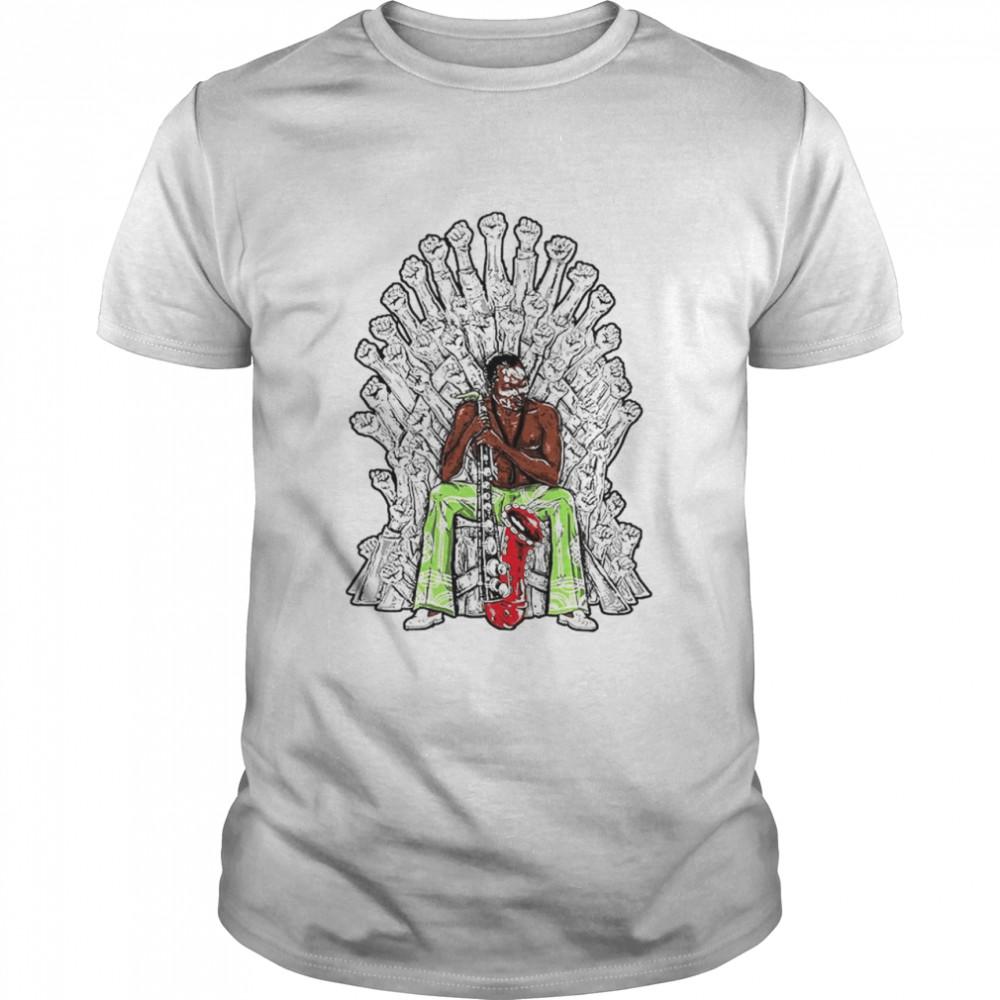 Fela hands up kuti Game Of Thrones shirt