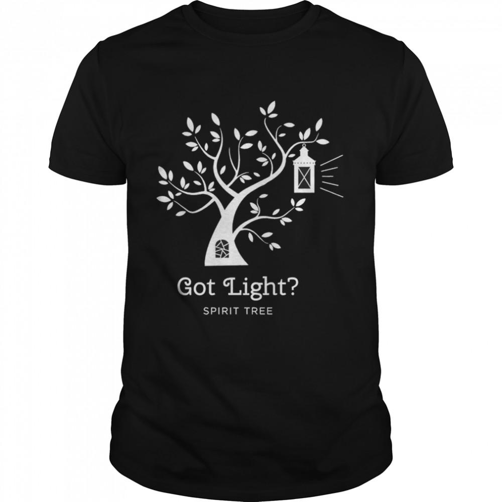Spirit Tree got light shirt