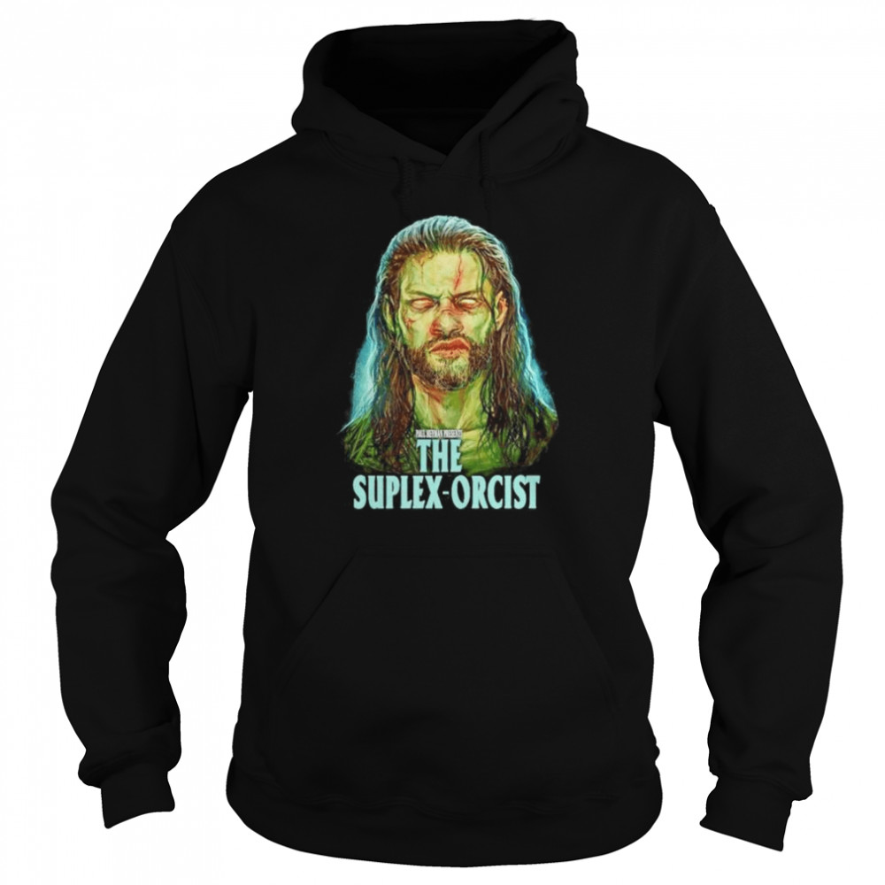 Awesome wWE Roman Reigns the suplex-orcist shirt Unisex Hoodie