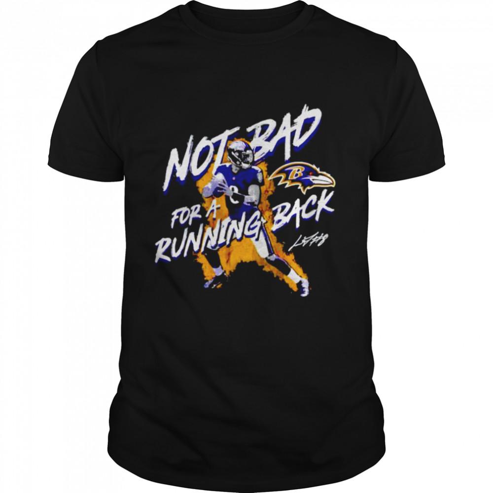 baltimore Ravens Lamar Jackson not bad for a running back shirt