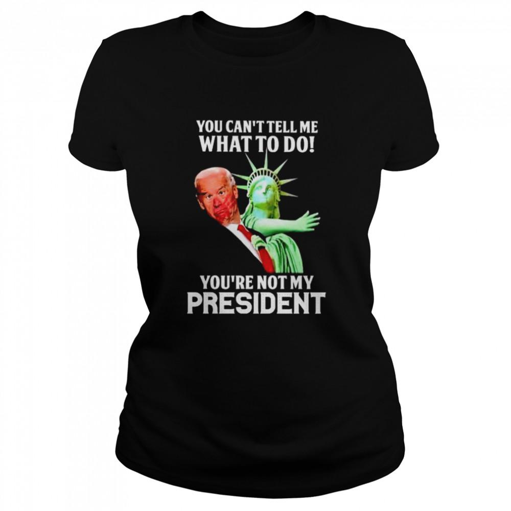 Best liberty slap Biden you can't tell me what to do shirt Classic Women's T-shirt