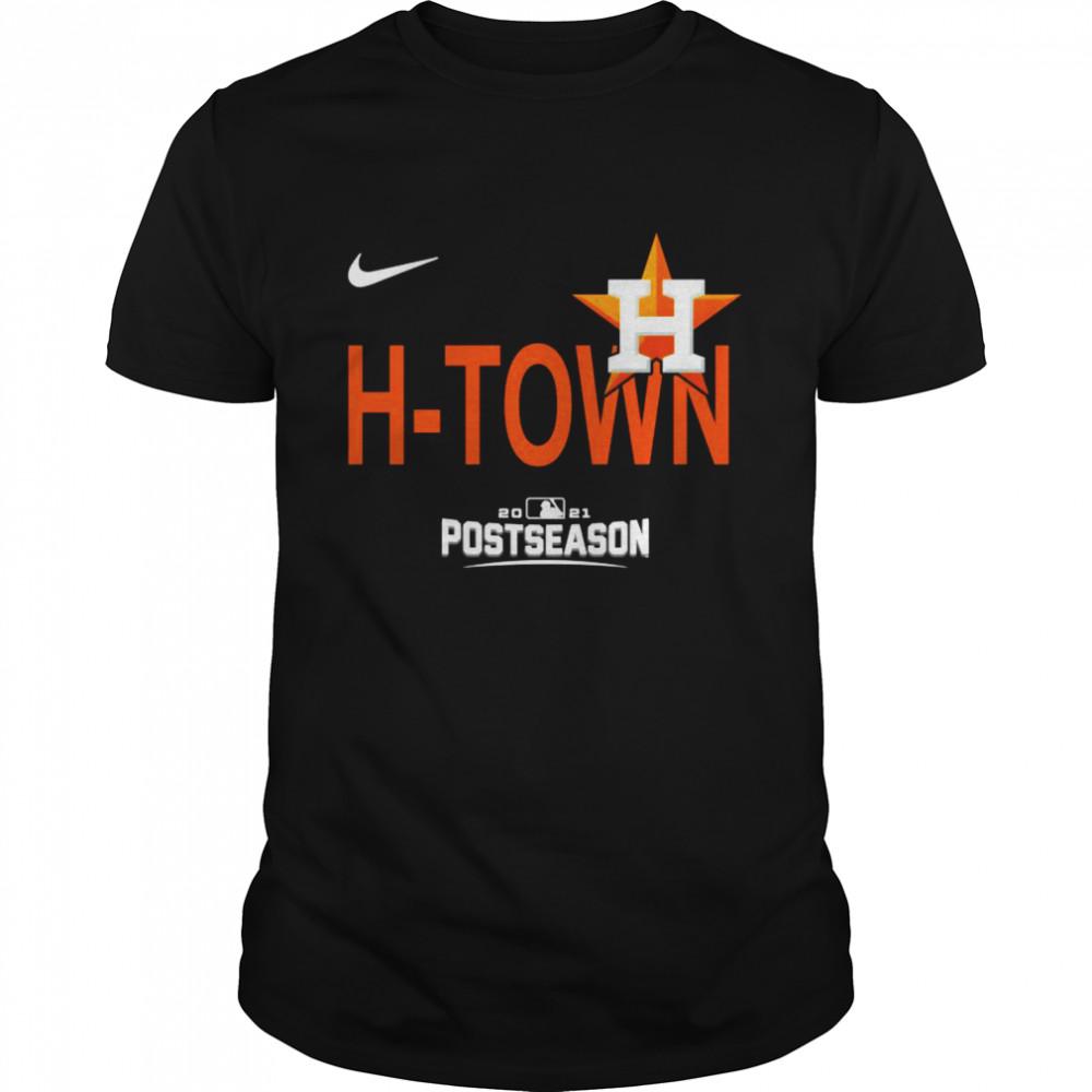 Postseason Funny Houston Astros HTown 2021 Shirt