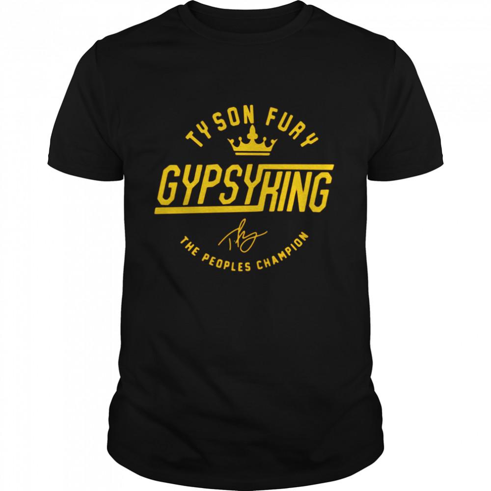 Tyson Fury Gypsy King Signature The Peoples Champion Shirt