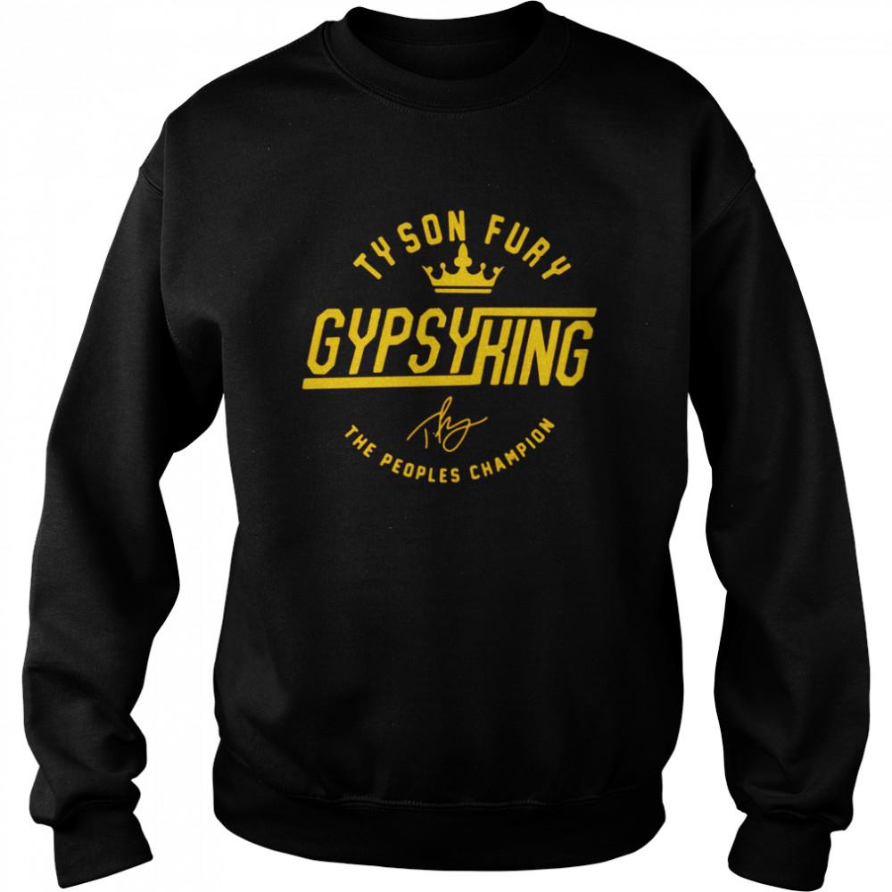 Tyson Fury Gypsy King Signature The Peoples Champion  Unisex Sweatshirt