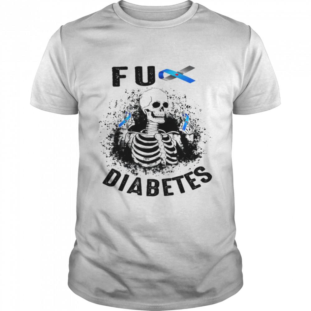 Fu diabetes skeleton shirt