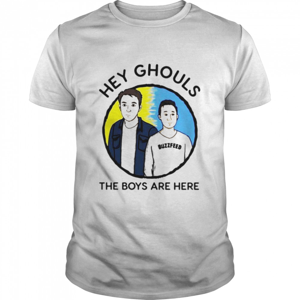 Buzzfeed Unsolved hey ghouls the boys are here shirt