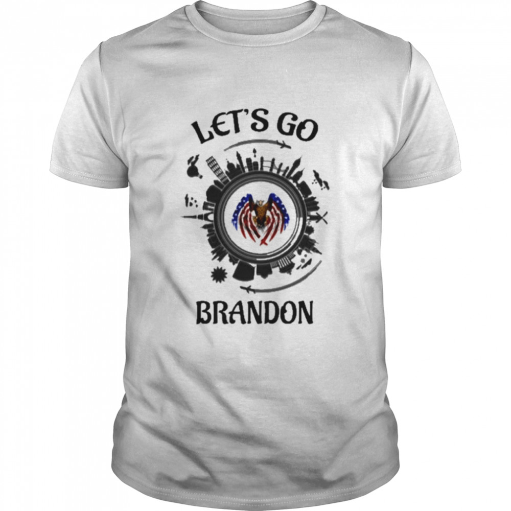 Let's Go Brandon Fly To World City T-Shirt