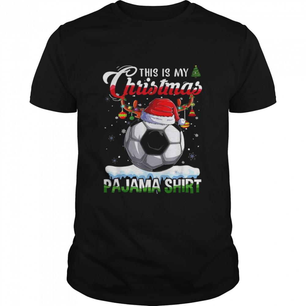 This is My Christmas Pajama Shirt Soccer Christmas Lights Shirt