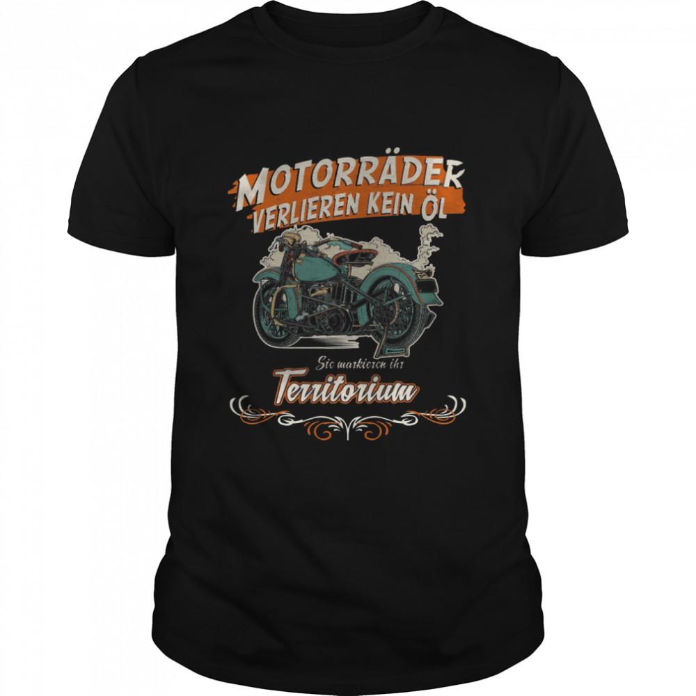 Motorrader verlieren keine ol sie markieren ihr territorium shirt Classic Men's T-shirt